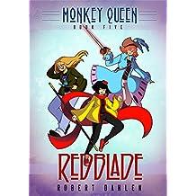 Redblade: Monkey Queen Book Five