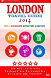 London Travel Guide 2014, Jennifer Davidson, 1499543247