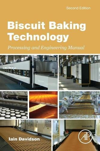 Biscuit Baking Technology, Second Edition: Processing and Engineering Manual