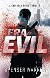 Era of Evil (Callahan Boyle Thriller Book 2)