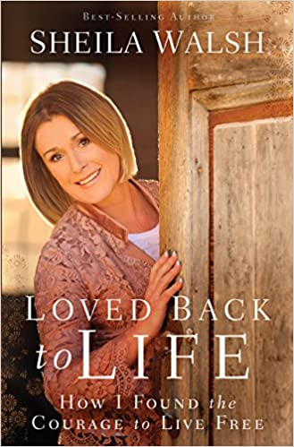 Book Loved Back to Life: How I Found the Courage to Live Free