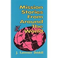 Mission Stories from Around the World