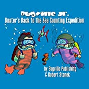 Buster's Back to the Sea Counting Expedition: Bugville Jr. Learning Adventures | Robert Stanek
