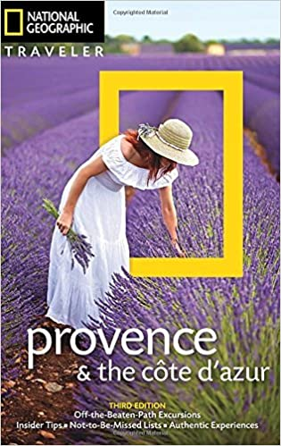 National Geographic Traveler: Provence and the Cote d'Azur, 3rd Edition (National Geographic Traveler Provence & the Cote D'Azur) by Barbara Noe (2016-03-24)