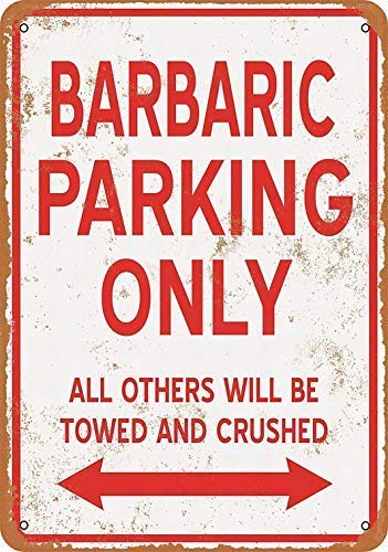 Toddrick Barbaric Parking Only - Cartel de estaño Chic de ...