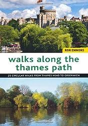 Walks Along the Thames Path: Circular Walks from Thames Head to Greenwich