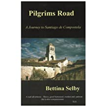 Pilgrims Road by Bettina Selby (2000-09-05)