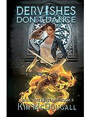 Dervishes Don't Dance
