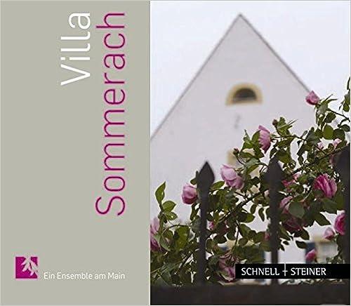 Ilmainen pdf ebook lataus mobiililaitteille Villa Sommerach: Ein Ensemble Am Main (German Edition) Suomeksi PDF CHM