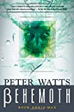 Behemoth, Peter Watts, 0765307219