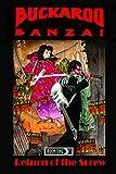 BUCKAROO BANZAI: TPB vol.1: Return of the Screw