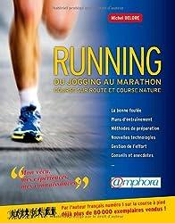 Running : du Jogging au Marathon - Course sur route et course nature.