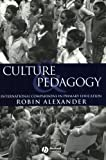 img - for Culture and Pedagogy: International Comparisons in Primary Education book / textbook / text book
