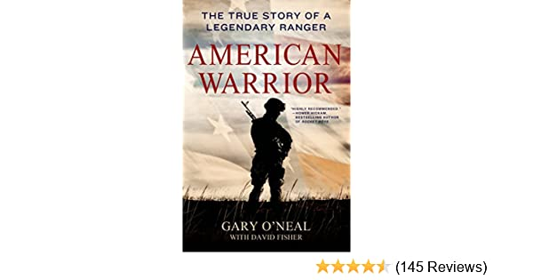 Amazon american warrior the true story of a legendary ranger amazon american warrior the true story of a legendary ranger ebook gary oneal david fisher kindle store fandeluxe Images