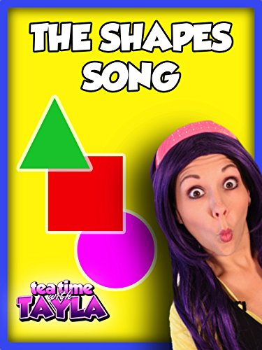 (The Shapes Song on Tea Time with Tayla)