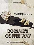 Corsair's coffee way
