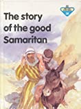 Story of the Good Samaritan, Penny Frank, 0856487635