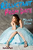 The Reluctant Prom Date (Reluctant Series Book 4)