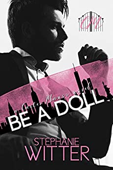 Be A Doll: A Carter Manor Novel by [Witter, Stephanie]