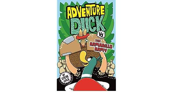 Adventure Duck vs the Armadillo Army: Book 2 (English ...