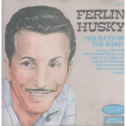 Ferlin Husky - Ferlin Huskin - Ferlin Huskin-Six Days On The Road - Zortam Music