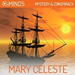 Mary Celeste: Mystery & Conspiracy |  iMinds