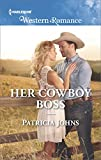 Her Cowboy Boss (Hope, Montana Book 1655)