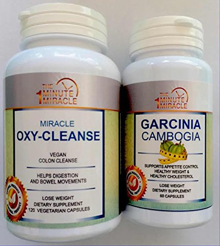 MIRACLE DIET COMBO - GARCINIA CAMBOGIA EXTRACTAND MIRACLE OXY-CLEANSE VEGAN COLON DETOX WITH 12O VEGETARIAN CAPSULES