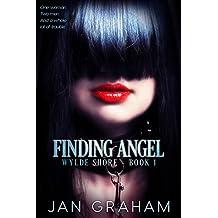Finding Angel (Wylde Shore Book 1)