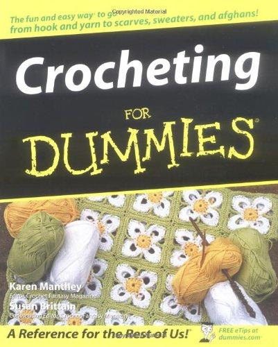 Crocheting For Dummies Susan Brittain Karen Manthey 9780764541513