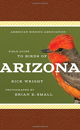 Download American Birding Association Field Guide to Birds of Arizona (American Birding Association State Field) pdf