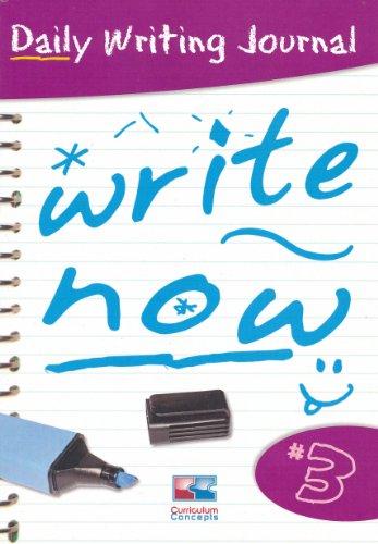 Write Now: Bk. 3 (Write Now Daily Writing Journal)