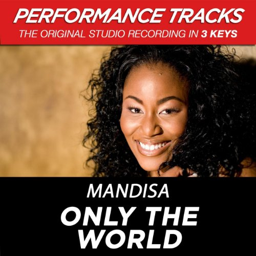 Only The World (Performance Tr...