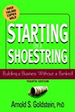 Starting on a Shoestring: Building a Business without a Bankroll, 4E
