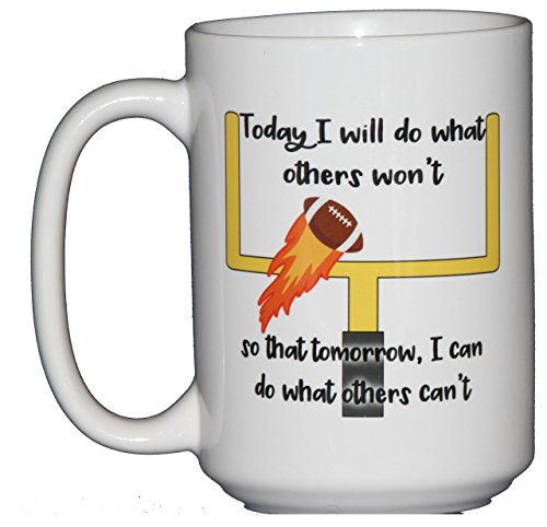 Today I Will Do What Others Won't - So That Tomorrow I Can Do What Others Can't - Inspirational Football Football Coffee Mug for Sports Lovers from Wood, Glitter, Glass, and Sass