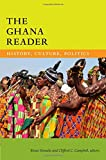 The Ghana Reader: History, Culture, Politics (The World Readers)