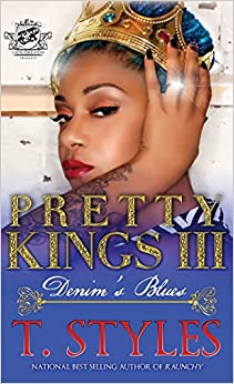 Pretty Kings 3: Denim's Blues (The Cartel Publications Presents)