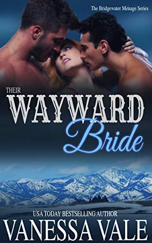 Their Wayward Bride (Bridgewater Series Book 2)