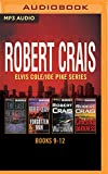 Robert Crais - Elvis Cole/Joe Pike Series: Books 9-12: The Last Detective, The Forgotten Man, The Watchman, Chasing Darkness