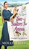 Two Suitors for Anna (A Keepsake Pocket Quilt Novel)