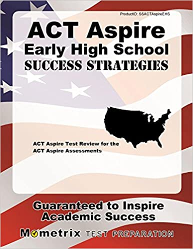 Act aspire early high school success strategies study guide act act aspire early high school success strategies study guide act aspire test review for the act aspire assessments study guide edition fandeluxe Choice Image