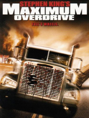 Maximum Overdrive - Truck Maximum Overdrive