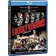 The Five Deadly Venoms
