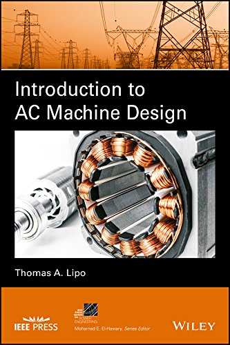 - Introduction to AC Machine Design (IEEE Press Series on Power Engineering)