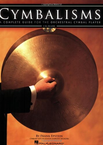 - CYMBALISMS: A COMPLETE GUIDE FOR THE ORCHESTRAL CYMBAL PLAYER