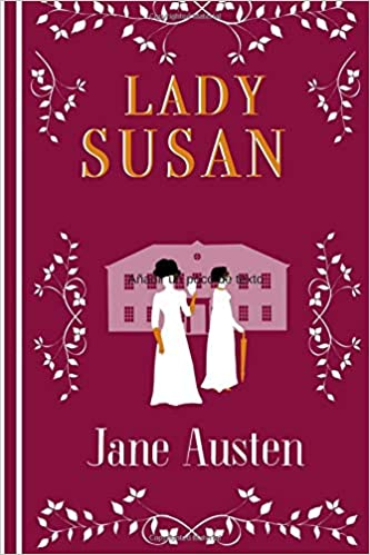 Lady Susan: (Spanish) (Spanish Edition): Jane Austen, Sofie ...