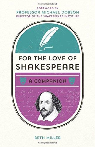 For the Love of Shakespeare: A Companion pdf epub