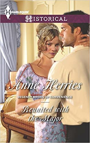 Reunited with the Major (Regency Brides of Convenience Series Book 3)