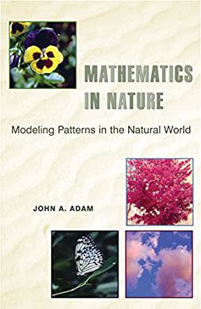 Mathematics in nature modeling patterns in the natural world john digital list price 4695 fandeluxe Choice Image