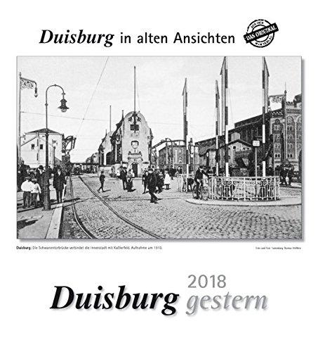Duisburg gestern 2018: Duisburg in alten Ansichten